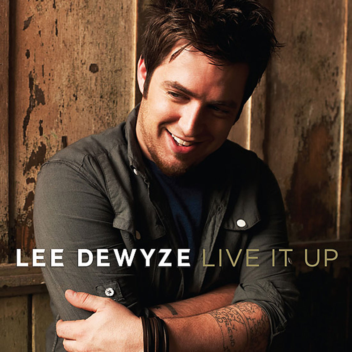 LEE-DEWYZE-LIVE-IT-UP-COVER_blog550-copy
